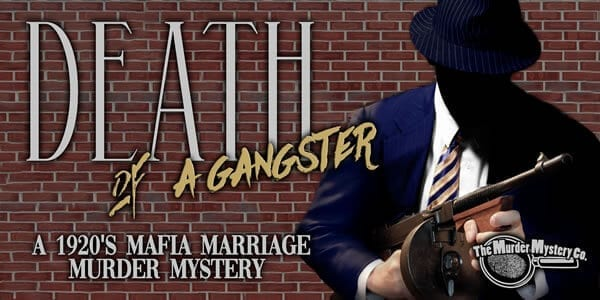 Image of Death of a Gangster Murder Mystery Show Theme